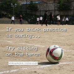 Too many players don't want to put in the practice but get upset when they don't get enough playing time sit on the bench or don't perform well. Your skills confidence performances and starting position are something you earn through hard smart and consistent practice. How do you look at practice? Is it something you have to do or something you want to do? @progressivesoccer | SHARE and TAG someone you want to motivate.