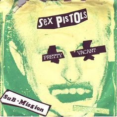 Sex Pistols - Pretty Vacant/Submission, single released on Warner Brothers in 1977.