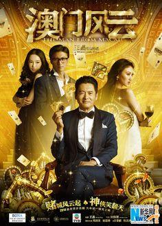 "Posters and stills from upcoming Chinese crime comedy ""the Man from Macau"" with Chou Yun-fat, Nicholas Tse, Chapman To, Gao Hu, Jing Tian and Tong Fei."