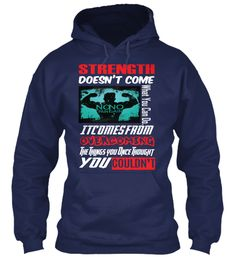 Strength Doesn't Come What You Can Do Itcomesfrom Over Coming The Things Once Thought You Couldn't T-Shirt Front