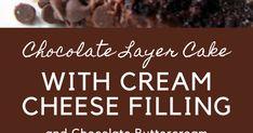 Chocolate Layer Cake with Cream Cheese Filling and Chocolate But. Cream Cheese Filling, Cake With Cream Cheese, Cream Cheese Frosting, Grandmas Cornbread Recipe, Cake Leveler, Cake Recipes, Dessert Recipes, Chocolate Buttercream, Cake Plates
