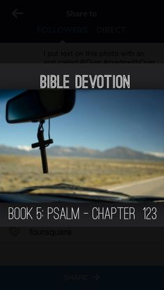 "Devotion:Psalm 123  Theme:Look to God for mercy. Be attentive to God's leading.  Verses highlighted:1,3 ""I lift up my eyes to you, to you who sit enthroned in heaven.Have mercy on us, Lord, have mercy on us, for we have endured no end of contempt."" http://bible.com/111/psa.123.1.niv  The psalmist lifted his eyes to God, waiting & watching for God to send his mercy.The more he waited, the more he cried out to God because he knew that the evil &proud offered no help-they had only contempt for…"