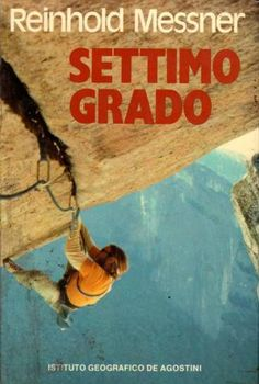 "Reinhold Messner ""Settimo grado"" Ray Jardine on Separate Reality 5.11+. Yosemite. 1977"