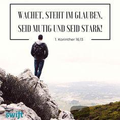 geswiftete Tageslosung für Mittwoch, 6. Juli 2016: Der HERR, der König Israels, ist bei dir, dass du dich vor keinem Unheil mehr fürchten musst. (Zefanja 3,15) Wachet, steht im Glauben, seid mutig und seid stark! (1. Korinther 16,13) © Evangelische Brüder-Unität – Herrnhuter Brüdergemeine – weitere Informationen gibt es unter: www.losungen.de #Bibel #swift #Losung #mutig #stark #Glauben #wachen