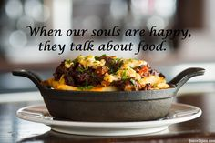 It also works vice versa. When you talk about #food, your #soul is #happy :)#foodlover #foodtalk #foodie #happysoul #happylife #foodlove