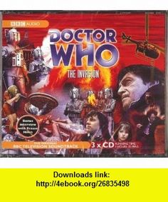 Doctor Who The Invasion (9780563523277) Derrick Sherwin, Kit Pedler, Frazer Hines, Patrick Troughton, Wendy Padbury, Kevin Stoney, Nicholas Courtney, John Levene , ISBN-10: 0563523271  , ISBN-13: 978-0563523277 ,  , tutorials , pdf , ebook , torrent , downloads , rapidshare , filesonic , hotfile , megaupload , fileserve
