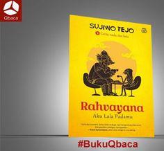 Penasaran dgn buku terbaru Sujiwo Tejo berjudul Rahvayana: Aku Lala Padamu? Download ebook-nya di http://goo.gl/wyJA6c
