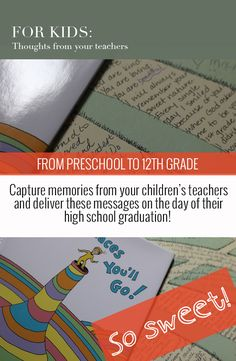 Surprise Memory for the School Year's End - Ask teachers to write notes to your children to be given at their high school graduation! | ParsCaeli.com