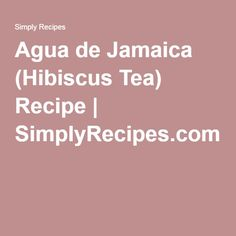 agua de jamaica hibiscus tea agua de jamaica hibiscus tea recipe ...
