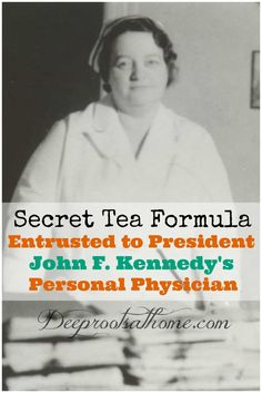 Secret Tea Formula Entrusted to Pres. Herbal Remedies, Natural Remedies, Slippery Elm Bark, Northwestern University, Medical Help, Cancer Cure, Walking In Nature, Health Articles, Jfk