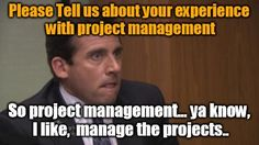 Friday Funny: Tell us about Project Management! Find all of our project Management Humor Blogs on manageprojectsonsharepoint.com