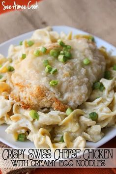 Crispy Swiss Cheese Chicken with Creamy Egg Noodles