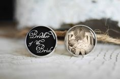 Brother of the bride personalized photo cufflinks, cool gifts for men, custom wedding silver plated or black cuff link by TheBlueAgaveStudio on Etsy https://www.etsy.com/listing/211688640/brother-of-the-bride-personalized-photo