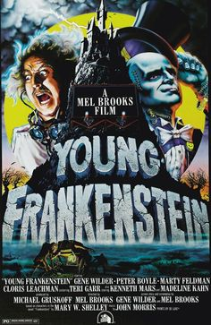 Awesome movies - Young Frankenstein; starring Gene Wilder and Peter Boyle (possibly the funniest movie I've ever seen!)