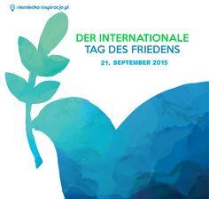 Corocznie 21 września obchodzony jest Międzynarodowy Dzień Pokoju (DER INTERNATIONALE TAG DES FRIEDENS) ustanowiony przez Zgromadzenie Ogólne ONZ.