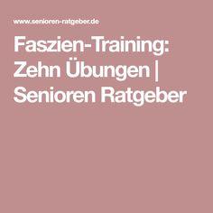Faszien-Training: Zehn Übungen   Senioren Ratgeber