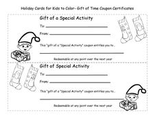 Christmas time is gift giving time and there are many ways children can participate without spending money. Kids can create special gifts of their time certificate cards for family members that are free and will be very much appreciated! Kids will enjo. Christmas Gift Guide, Holiday Gifts, Holiday Cards, Christmas Time, Christmas Crafts, Valentine Gifts For Kids, Valentine Ideas, Free Printable Coloring Sheets, Gift Of Time