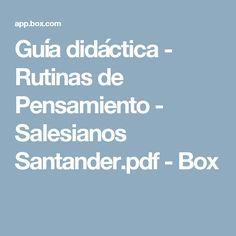 Guía didáctica - Rutinas de Pensamiento - Salesianos Santander.pdf - Box