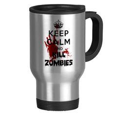 Keep Calm And Kill Zombies Funny Parody Coffee Mug