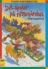 """""""Det spøker på nissegården"""" av Frid Ingulstad"""