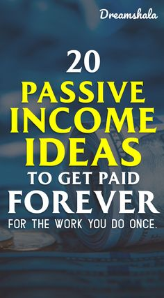 20 passive income ideas to get paid forever for the work you do once. 20 passive income ideas to get paid forever for the work you do once. Ways To Earn Money, Earn Money From Home, Earn Money Online, Make Money Blogging, Online Jobs, Money Tips, Way To Make Money, How To Get, How To Plan