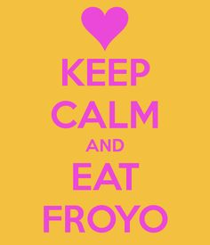 Froyo on, froyo fiends, froyo on. Addicted To Froyo Keep Clam, Frozen Yogurt Shop, Baskin Robbins, Orange Leaf, Sweet Quotes, Just Smile, Make Me Happy, Addiction, How To Memorize Things