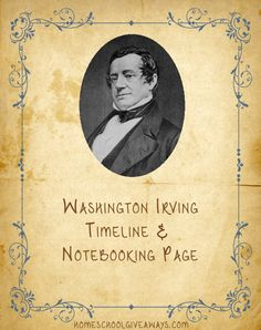 American Authors Timeline Worksheet and Notebooking Page-Washington Irving   Homeschool Giveaways