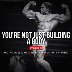You're Not Just Building A Body