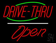 Drive-Thru Open White Line Neon Sign 24 Tall x 31 Wide x 3 Deep, is 100% Handcrafted with Real Glass Tube Neon Sign. !!! Made in USA !!!  Colors on the sign are Green, Red and White. Drive-Thru Open White Line Neon Sign is high impact, eye catching, real glass tube neon sign. This characteristic glow can attract customers like nothing else, virtually burning your identity into the minds of potential and future customers.