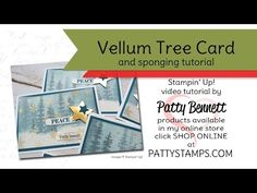 Video Tutorial: How to sponge and stamp the Stampin' Up! Wonderland Tree Card with Vellum overlay by Patty Bennett at  Patty's Stamping Spot