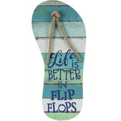 Life is Better in Flip Flops Wood Sign: http://ocean-beach-quotes.blogspot.com/2016/01/life-is-better-in-flip-flops-wood-sign.html #palletbeachsigns #artsandcraftsshop,