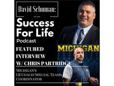 Coach partridge has quickly risen from one of the top high school coaches in america at Paramus Catholic HS in New Jersey, where he coached 1st round potential pick Jabrill Peppers, to star assistant coach, coordinator and top recruiter at Michigan. Chris will talk about how he used his great determination and tenacity to develop programs, young men, and to rise in the coaching ranks under Jim Harbaugh of Michigan. This is inspiration to coaches, athletes, and business people looking to…