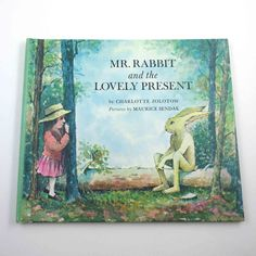 Mr. Rabbit and the Lovely Present Vintage 1960s Children's Book by Charlotte Zolotow Illustrated by Maurice Sendak by grandmothersattic on Etsy https://www.etsy.com/listing/230561187/mr-rabbit-and-the-lovely-present-vintage
