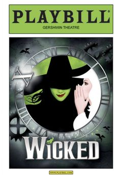 """On October 30, 2013, Wicked the Musical will celebrate its 10th anniversary on Broadway. To commemorate the occasion, for this one performance only, the cover art has been changed - and we've """"greenified"""" Playbill's famous yellow logo. This is only the third time in our publication's history that the logo color has been changed for one show. This very special limited edition of the Wicked Playbill is certain to be a hot collectible. It's available for purchase only here at PlaybillStore.com. Wicked Musical, Musical Theatre, Famous Musicals, Feelings And Emotions, Festival Posters, 10 Anniversary, Logo Color, Theatre Posters, Movie Posters"""