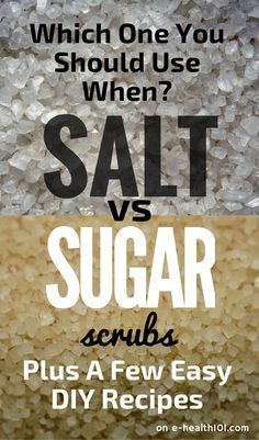 Salt vs Sugar Scrubs: Which One You Should Use When (Plus A Few Easy DIY Recipes) #scrubs #diy