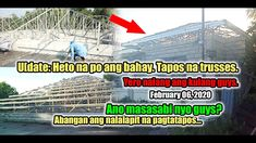 Update February 2020 Natapos na Trusses ang Bahay February 6th, Philippines, Entertainment, Building, Videos, Youtube, House, Home, Buildings