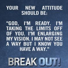 Your new attitude - from Joel Osteen's Break Out!