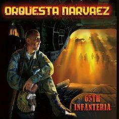 Orquesta Narvaez / 65 Infanteria (2013)