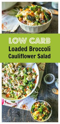 Low Carb Loaded Broccoli Cauliflower Salad - take to a picnic or just eat for lunch. Only 1.9g net carbs!