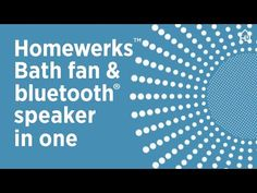 Stream Music Wirelessly in Your Bathroom with the Bluetooth Bath Fan   Homewerks Worldwide