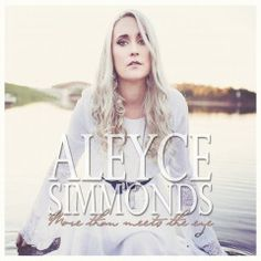 Aleyce Simmonds – More Than Meets The Eye (2017)  Artist:  Aleyce Simmonds    Album:  More Than Meets The Eye    Released:  2017    Style: Country   Format: MP3 320Kbps   Size: 107 Mb            Tracklist:  01 – Defeated  02 – Rejected  03 – Stop The World  04 – Just Like The First Time  05 – Learn To Sleep  06 – Anchor  07 – Only On My Terms  08 – Last Word On My Lips  09 – Some Things Never Change  10 – More Than Meets The Eye  11 – As Above, So Below  12 – Whiskey Talking  13 – Yo..