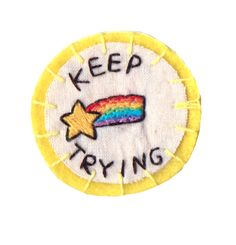 'Keep Trying' shooting star embroidery patch