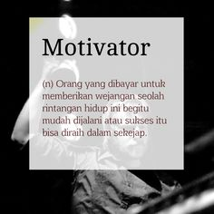 Definisi kata: Motivator