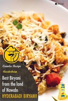 Best Biryani from the land of Nawabs-Hyderabadi Biryani