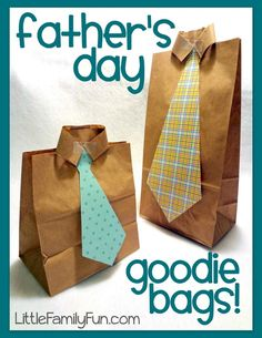 Fathers Day Goodie Bags    These goodie bags are so easy to make and can be filled with treats, notes, or any kind of fun surprise for Daddy!    Supplies:  Brown paper lunch sacks  Scrapbook paper  Scissors  Glue  Tape    Heres what you do:  Using scrapbook paper, cut out a tie shape, and glue it onto your bag.  (Before doing the next step, fill