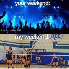 Being a volleyball player means you have no free weekends.