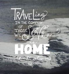 New Travel Adventure Quotes Love Words Ideas Family Vacation Quotes, Family Quotes, Family Travel, Home Quotes And Sayings, Quotes To Live By, Best Quotes, Wisdom Quotes, Quotes Quotes, Life Quotes