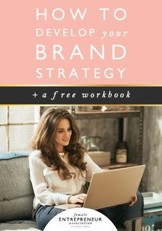 Free Workbook on How to Develop Your Brand Strategy