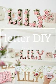 Perfect wedding DIY or for nursery decor. Name DIY chic decor diy nursery Shabby chic MDF letter DIY - Dainty Dress Diaries Shabby Chic Mode, Shabby Chic Bedrooms, Shabby Chic Style, Shabby Chic Furniture, Shabby Chic Decor, Kid Bedrooms, Shabby Chic Nurseries, Shabby Chic Ladder, Furniture Ideas