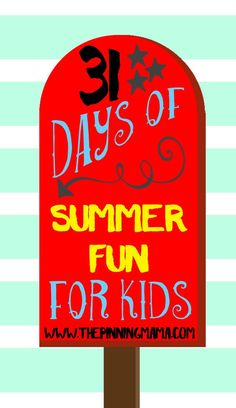 Love this! A new idea for kids fun activity every day for a month!! This will make long summer days SO much fun!